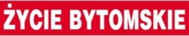Zycie Bytomskie